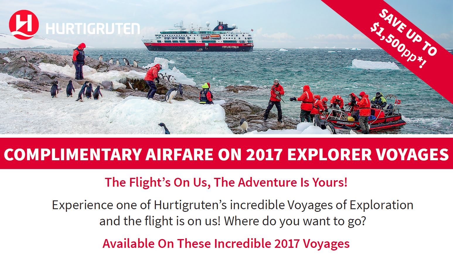 COMPLIMENTARY AIRFARE ON 2017 EXPLORER VOYAGES